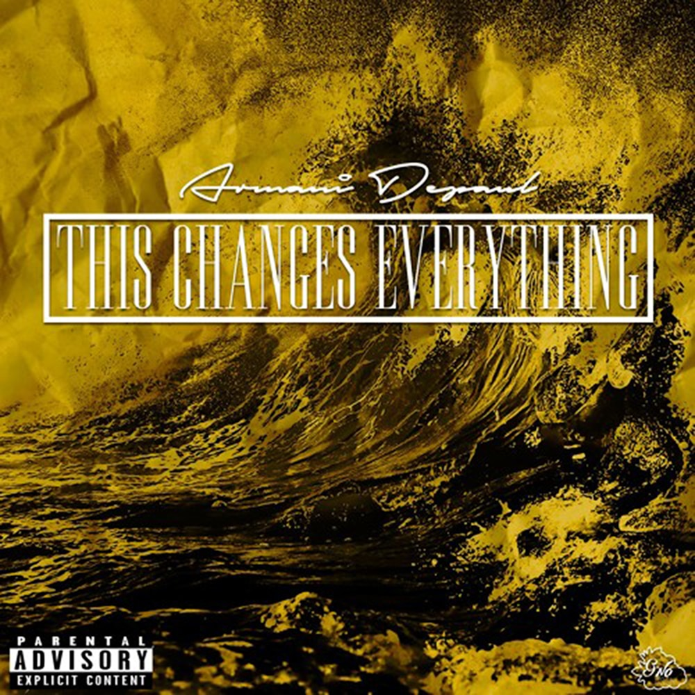 Armani DePaul, This Changes Everything [Explicit] in High-Resolution
